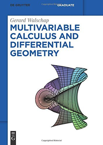 Multivariable Calculus and Differential Geometry (De Gruyter Textbook) by Gerard Walschap (2015-06-12)