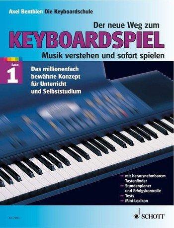 Preisvergleich Produktbild Der neue Weg zum Keyboardspiel Band 1