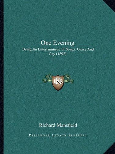 One Evening: Being an Entertainment of Songs, Grave and Gay (1892)