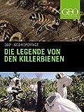 Die Legende von den Killerbienen