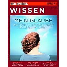 SPIEGEL WISSEN 2/2013: Mein Glaube