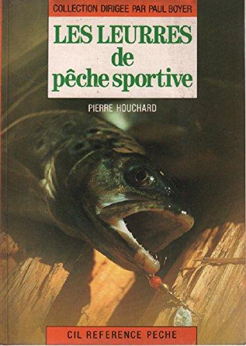 Les leurres de peche sportive : riviere et mer, lancer,...