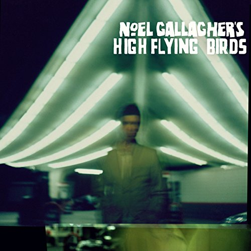 Noel Gallagher: Noel Gallagher's High Flying Birds (Audio CD)