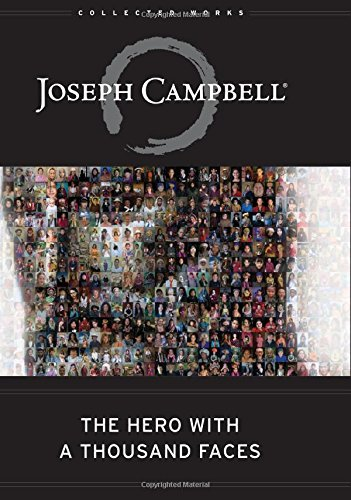 The Hero with a Thousand Faces (The Collected Works of Joseph Campbell) by Joseph Campbell (2008-07-28)