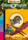 Les carnets de la cabane magique, tome 1 : Les dinosaures par Chevreau