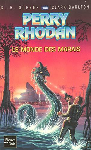Le monde des marais - Perry Rhodan