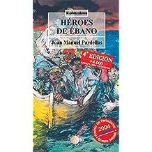 Heroes de ebano (La quinta columna)