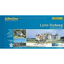 Loire-Radweg: Von Nevers zum Atlantik. 1:75.000, 690 km. GPS-Tracks-Download, wetterfest/reißfest, Spiralbindung (Bikeline Radtourenbücher)