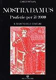 Nostradamus. Profezie per il 2000