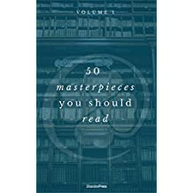 50 Masterpieces you have to read before you die Vol: 1 (ShandonPress) (English Edition)
