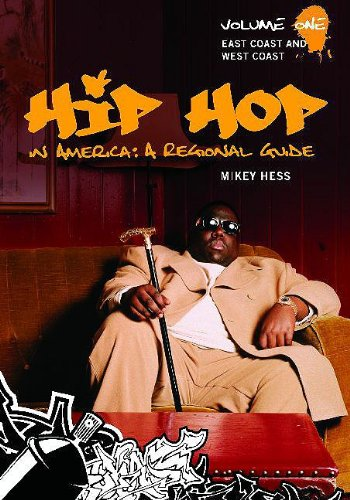 Hip Hop in America: a Regional Guide: East Coast and West Coast