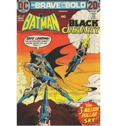 [(The Brave and the Bold: Batman Team-Ups )] [Author: Bob Haney] [Dec-2007]