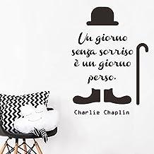 DecalMile Charlie Chaplin Scritte e Frasi Adesivi Murali Un giorno senza un sorriso è un giorno perso Removibile Adesivi Da Parete Decorazioni per Soggiorno Camera Da Letto
