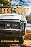 Harry in Not - Ein Roadmovie Roman