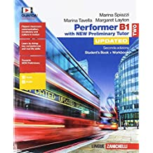 Performer B1. Updated with new preliminary tutor. Per le Scuole superiori. Con espansione online: 2