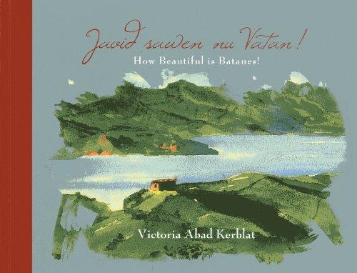 How Beautiful Is Batanes! por Victoria Abad Kerblat