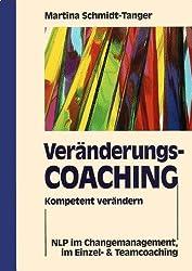 Veränderungscoaching Kompetent verändern. NLP im Einzel- & Teamcoaching