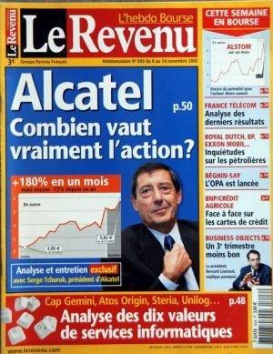 revenu-le-n-693-du-08-11-2002-alcatel-combien-vaut-vraiment-laction-serge-tchuruk-cap-gemini-atos-or