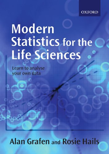 Modern Statistics for the Life Sciences par Alan Grafen