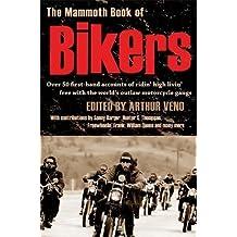 The Mammoth Book of Bikers (Mammoth Books)