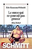 Le sumo qui ne pouvait pas grossir (Romans, Nouvelles, Recits (Domaine Francais))