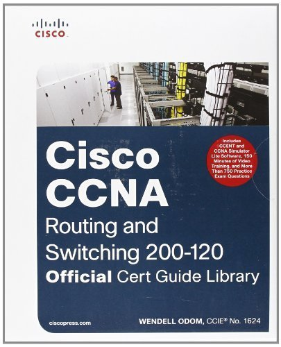 CCNA Routing and Switching 200-120 Official Cert Guide Library by Odom, Wendell (2013) Hardcover