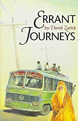 [Errant Journeys: Adventure Travel in a Modern Age] (By: David Zurick) [published: June, 1995]
