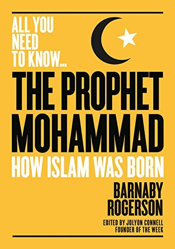 The Prophet Mohammed (All you need to know) (English Edition)