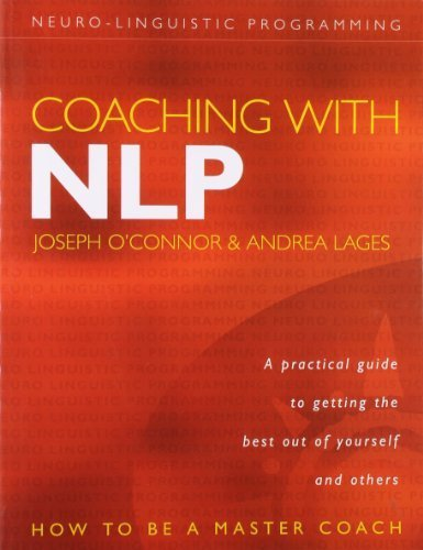 Coaching with NLP: How to be a Master Coach by Joseph O'Connor (2004-07-03)