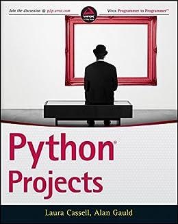Python Projects par [Cassell, Laura, Gauld, Alan]