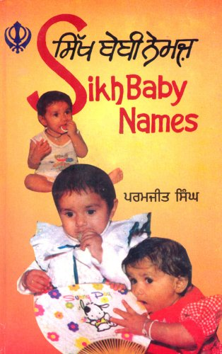 Sikh Baby Names: Roman-Punjabi and Meanings in English