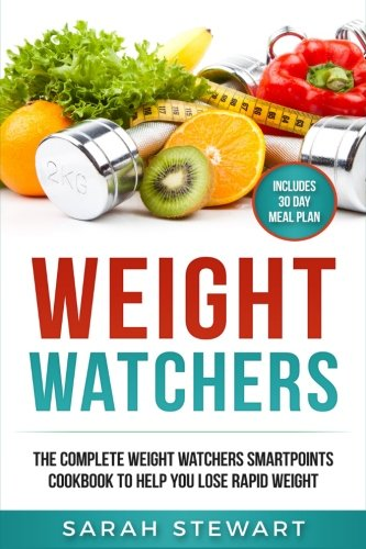 weight-watchers-the-complete-weight-watchers-smartpoints-cookbook-to-help-you-lose-rapid-weight