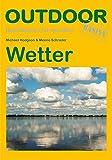 Wetter (Basiswissen für Draußen) - Michael Hudgson, Meeno Schrader