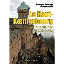 Le Haut Koenigsbourg La vie quotidienne