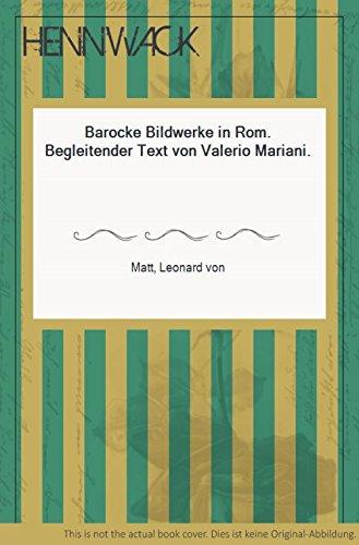 Barocke Bildwerke in Rom; Begleitender Text von Valerio Mariani - 606 Matt