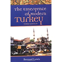 The Emergence of Modern Turkey (Studies in Middle Eastern History (Paperback))