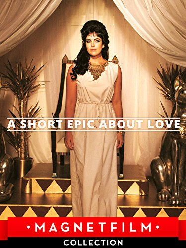 A Short Epic About Love