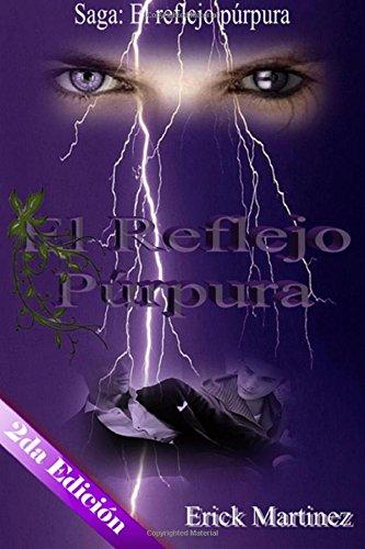 El reflejo púrpura par Erick Martínez