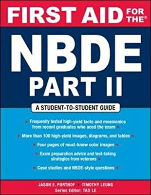 First Aid for the NBDE Part II - A Student-To-Student Guides 1st Edition