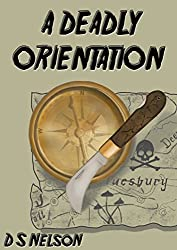A Deadly Orientation (The Blake Hetherington Mysteries Book 7)