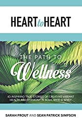 Heart to Heart: The Path to Wellness (English Edition)