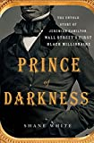Prince of Darkness: The Untold Story of Jeremiah...
