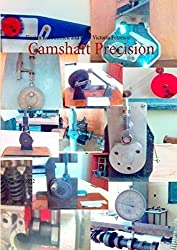 Camshaft Precision by Florian Ion Tiberiu Petrescu (2012-11-12)