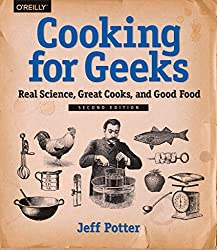 [(Cooking for Geeks : Real Science, Great Cooks, and Good Food)] [By (author) Jeff Potter] published on (September, 2015)
