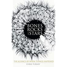 Bones, Rocks and Stars: The Science of When Things Happened (Macmillan Science)