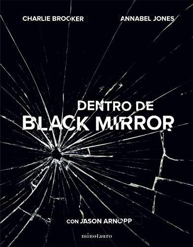 Dentro de Black Mirror (Series y Películas)