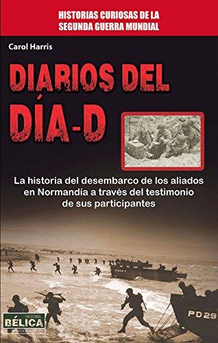 Diarios del día - D (Historia-Bélica)