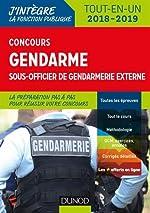 Concours Gendarme sous-officier de gendarmerie externe - Tout-en-un - 2018/2019 de Benoît Priet