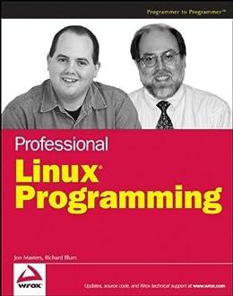 Professional Linux Programming by [Masters, Jon, Richard Blum]