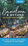 Moon Barcelona & Beyond: With Catalonia & Valencia: Day Trips, Local Spots, Strategies to Avoid Crowds (Travel Guide) (English Edition)